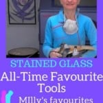 all time favourite stained glass tools